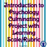 Introduction to Psychology Culminating Project