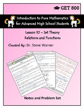 Introduction to Pure Mathematics - Lesson 10 - Set Theory - Relations, Functions