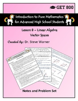 Introduction to Pure Mathematics - Lesson 8 - Linear Algebra - Vector Spaces