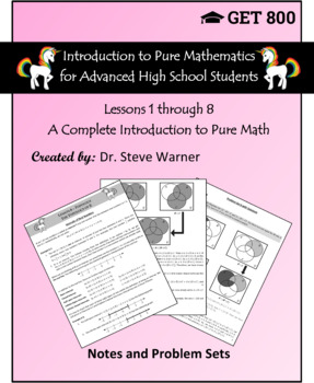 Introduction to Pure Mathematics - Lessons 1 through 8 - Bundle