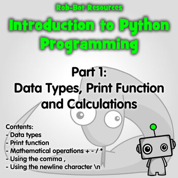 Introduction to Python Part 2: Print Statements, Data Types & Calculations