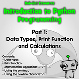 Introduction to Python Part 2: Print Statements, Data Type
