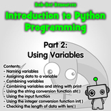 Introduction to Python Programming Part 2: Using Variables