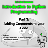 Introduction to Python Programming Part 4: Adding Comments