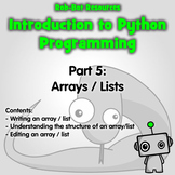 Introduction to Python Programming Part 6: Arrays / Lists