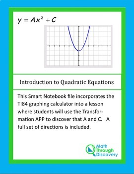 Introduction to Quadratic Equations - TI84