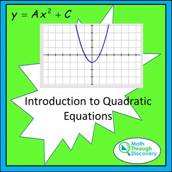 Algebra:  Introduction to Quadratic Equations - TI84C