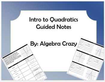 Introduction to Quadratics Guided Notes