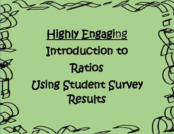 Introduction to Ratios, Decimals & Percents using Student Surveys: Engaging!