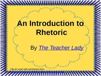 Introduction to Rhetoric PowerPoint