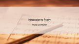 Introduction to Rhyme Scheme and Rhythm in Poetry