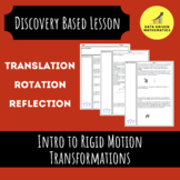 Introduction to Rigid Motion Transformations - Discovery Based Activity