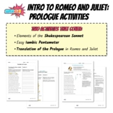 Introduction to Romeo and Juliet: Prologue Activities