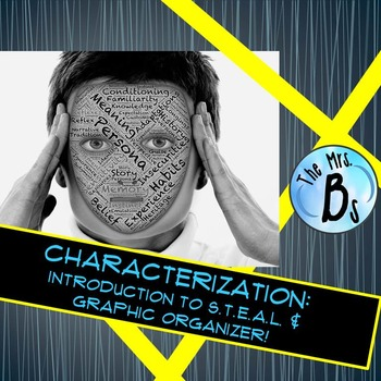 Introduction to S.T.E.A.L. - A Characterization Graphic Organizer {CCSS Aligned}