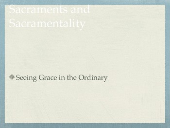 Introduction to Sacraments