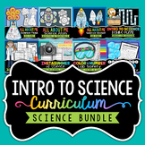 Introduction to Science Curriculum Bundle