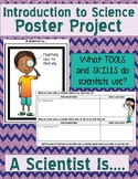 Introduction to Science Project- what tools and skills does a scientist use?