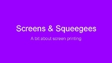 Presentation: Introduction to Screenprinting for middle or