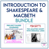 Introduction to Shakespeare & Macbeth Script BUNDLE