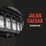 Introduction to Shakespeare's Julius Caesar
