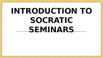 Introduction to Socratic Seminars