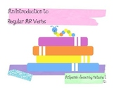 Spanish 1:  Introduction to Regular -AR Verbs
