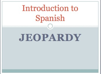 Introduction to Spanish Jeopardy