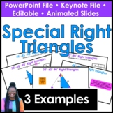 Introduction to Special Right Triangles PowerPoint & Keynote