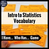 Introduction to Statistics Vocabulary I Have, Who Has Game