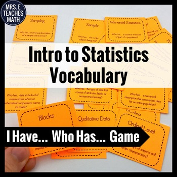 "Introduction to Statistics Vocabulary ""I Have, Who Has"" Game"