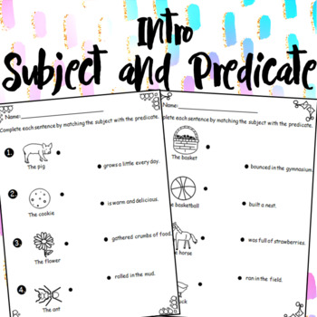 Introduction to Subject & Predicate
