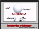 Introduction to Suboxone