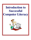 Introduction to Successful Computer Literacy, Lesson Plans and Activities