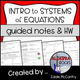 Introduction to Systems of Equations - Guided Notes and Homework