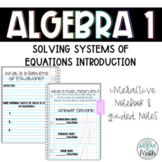 Introduction to Systems of Equations Interactive Notebook Guided Notes & Video