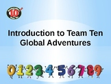 Introduction to Team Ten (Numbers 0-9) Global Adventures