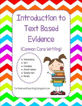 Introduction to Text Based Evidence (Common Core Writing)