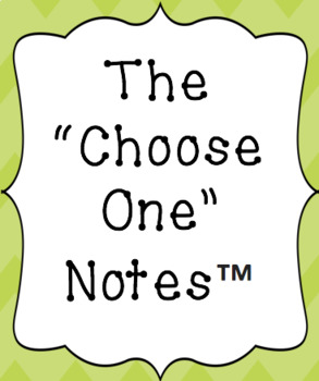 """Introduction to The """"Choose One"""" Notes™"""