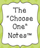 "Introduction to The ""Choose One"" Notes™"