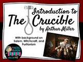 The Crucible by Arthur Miller - Intro to Salem, Puritanism, Witchcraft-UPDATED
