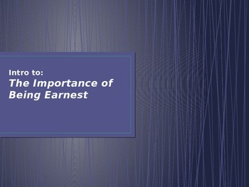 Introduction to The Importance of Being Earnest PPT