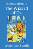 Introduction to The Wizard of Oz: Activities Bundle