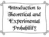Introduction to Theoretical and Experimental Probability
