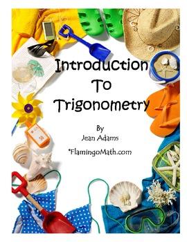 PreCalculus-Algebra 2: Introduction to Trigonometry Unit