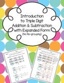 Introduction to Triple Digit Addition and Subtraction with Expanded Form