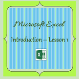 Introduction to Microsoft Excel - Lesson 1