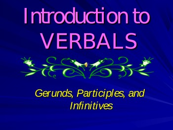 Verbals: An Introduction