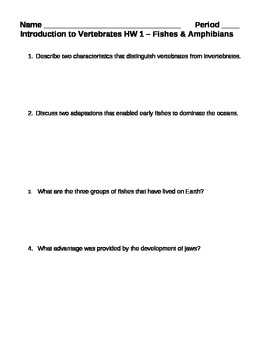 Introduction to Vertebrates Fishes Amphibians Homework Assignment 1