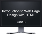 Introduction to Web Page Design with HTML - Unit 3