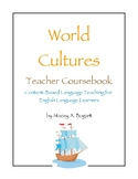 Introduction to Teaching the World Culture Course for ELLs